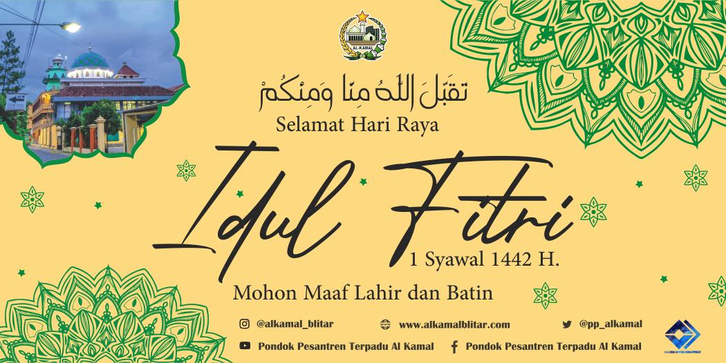 Selamat Hari Raya Idhul Fitri 1442 H